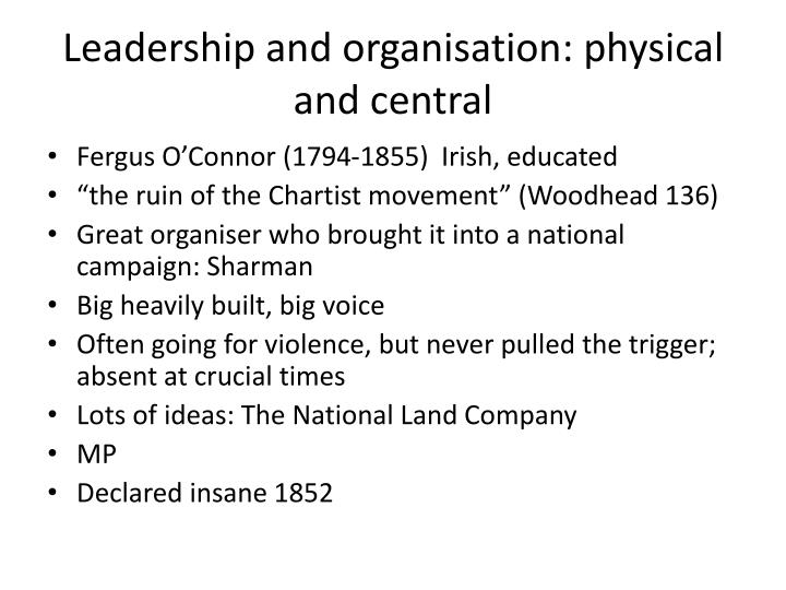 Leadership and organisation: physical and central