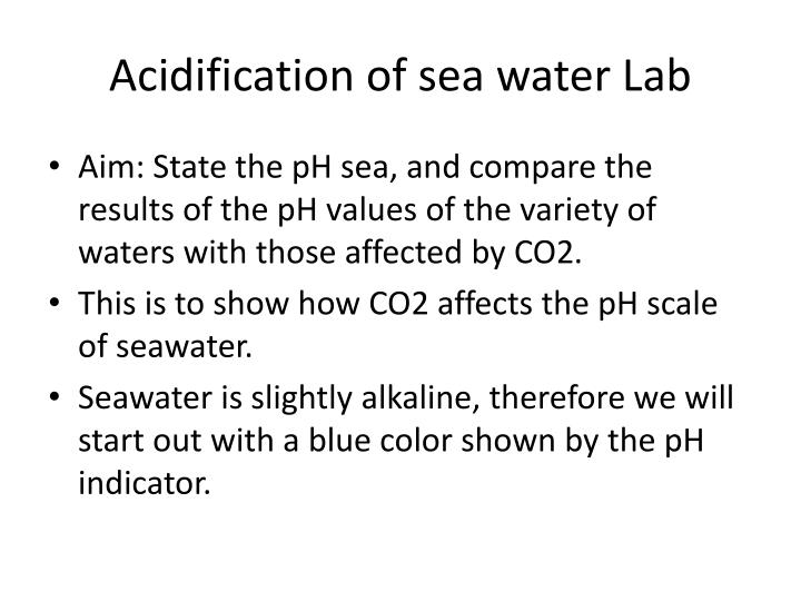 Acidification of sea water lab