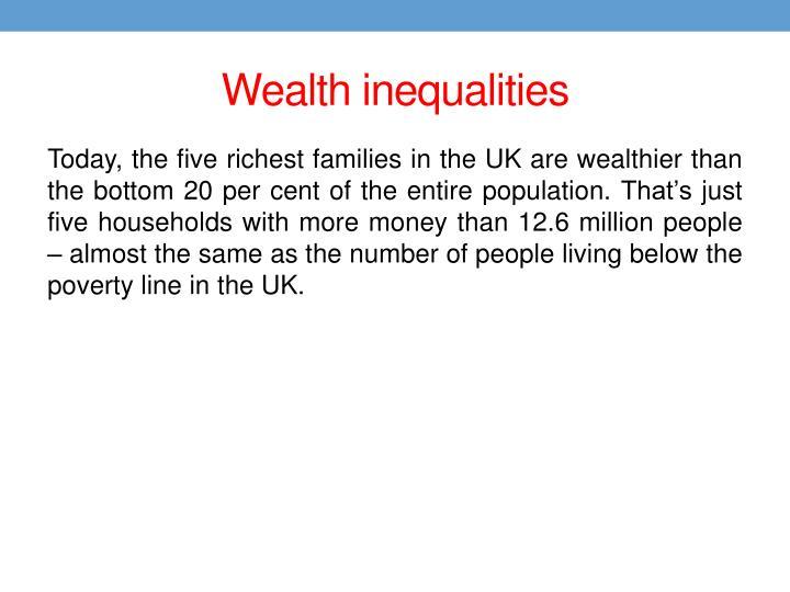 Wealth inequalities