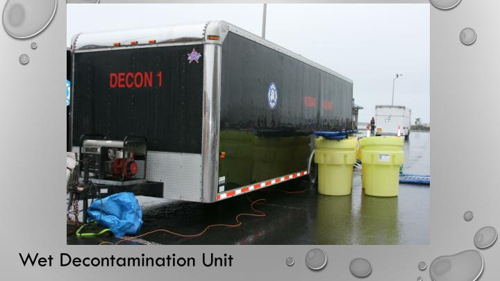 Wet Decontamination Unit