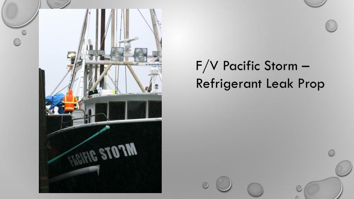 F/V Pacific Storm – Refrigerant Leak