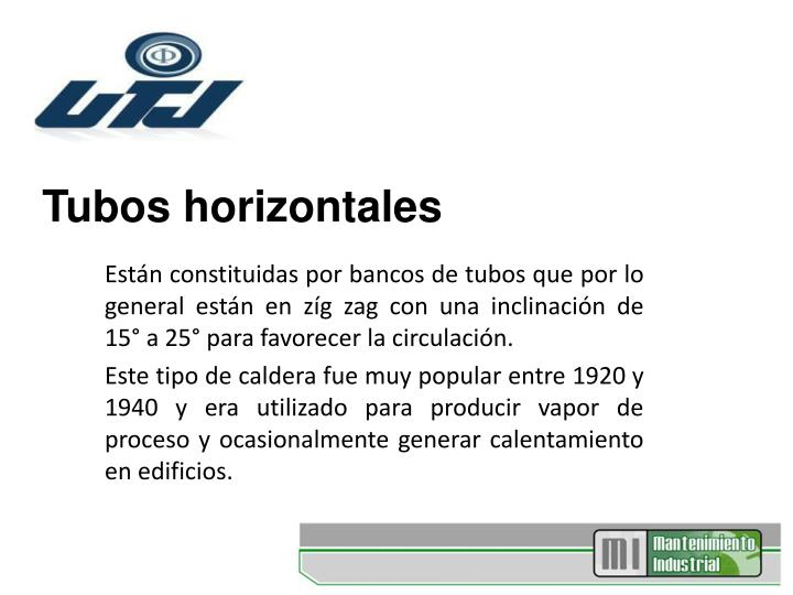 Tubos horizontales