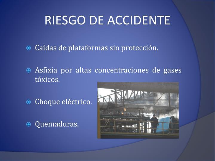 RIESGO DE ACCIDENTE