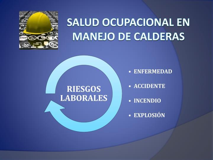 SALUD OCUPACIONAL EN MANEJO DE CALDERAS
