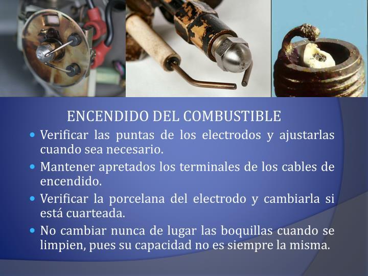 ENCENDIDO DEL COMBUSTIBLE