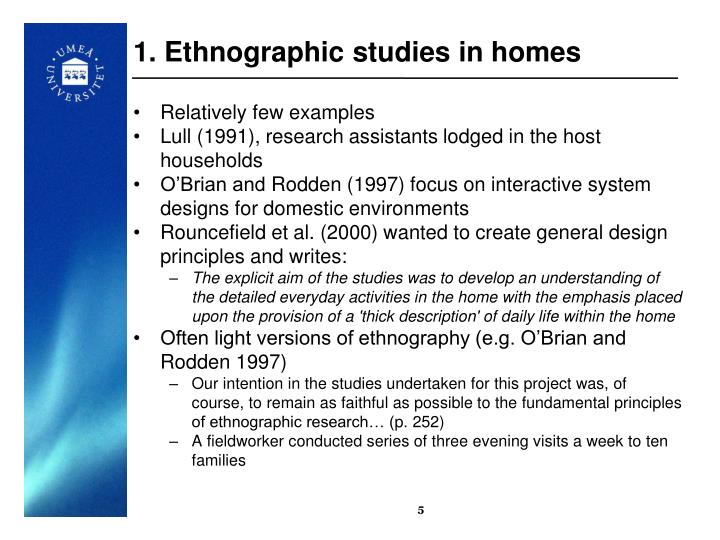 1. Ethnographic studies in homes