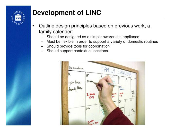 Development of LINC