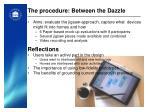 the procedure between the dazzle2