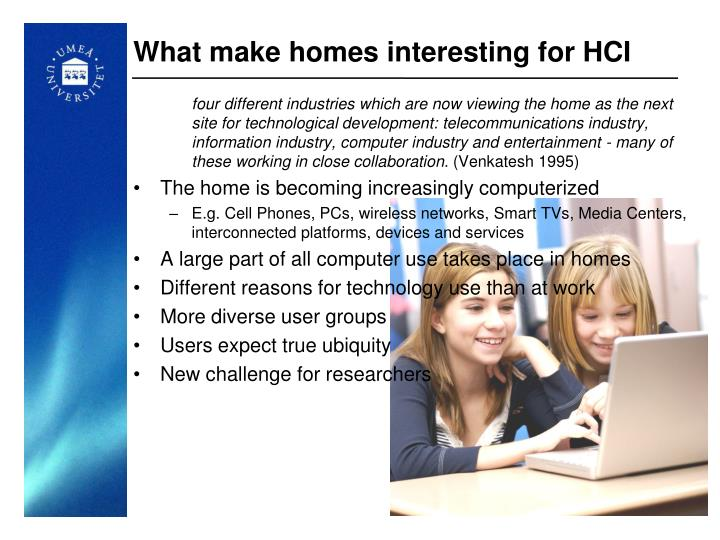 What make homes interesting for HCI