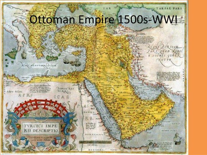 Ottoman Empire 1500s-WWI