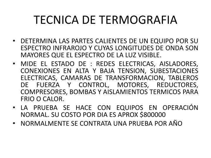 TECNICA DE TERMOGRAFIA