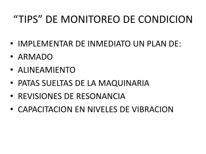 """""""TIPS"""" DE MONITOREO DE CONDICION"""