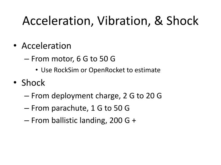 Acceleration, Vibration, & Shock