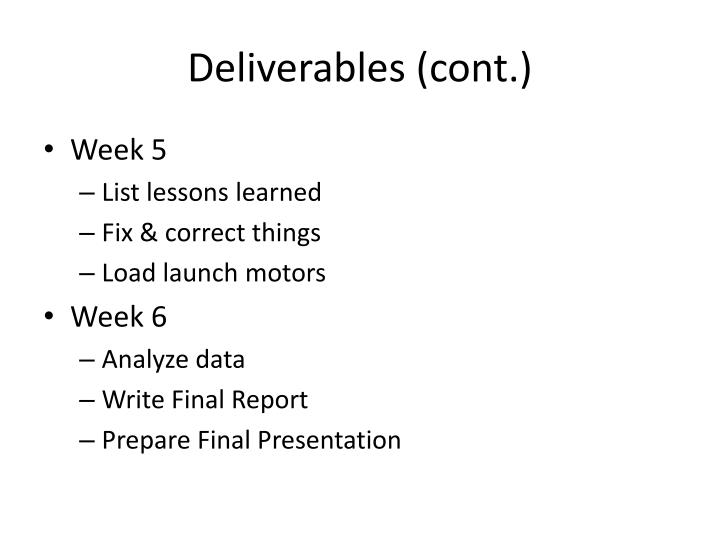 Deliverables (cont.)