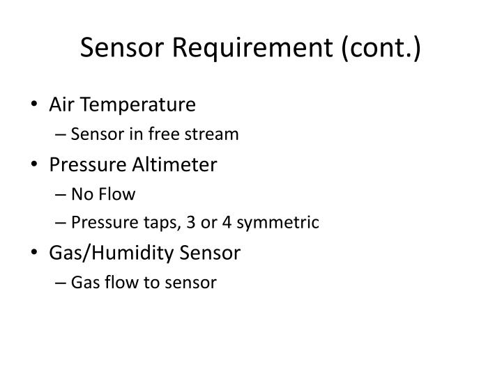 Sensor Requirement (cont.)