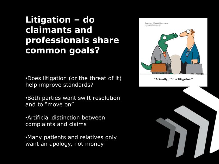 Litigation – do claimants and