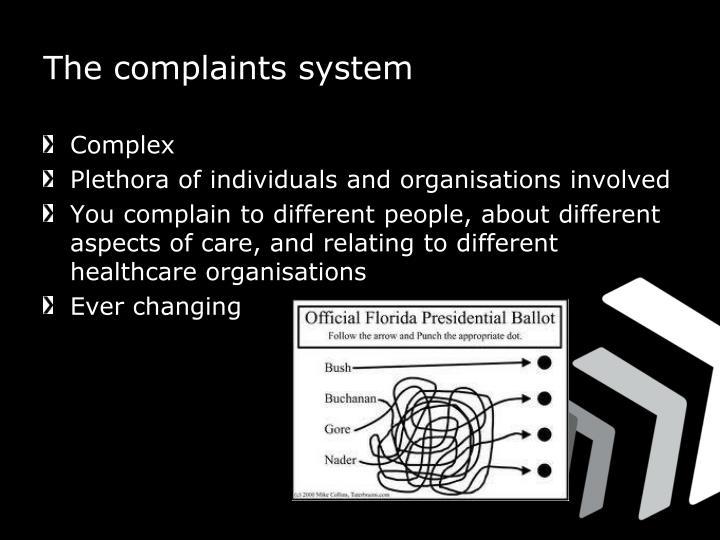The complaints system
