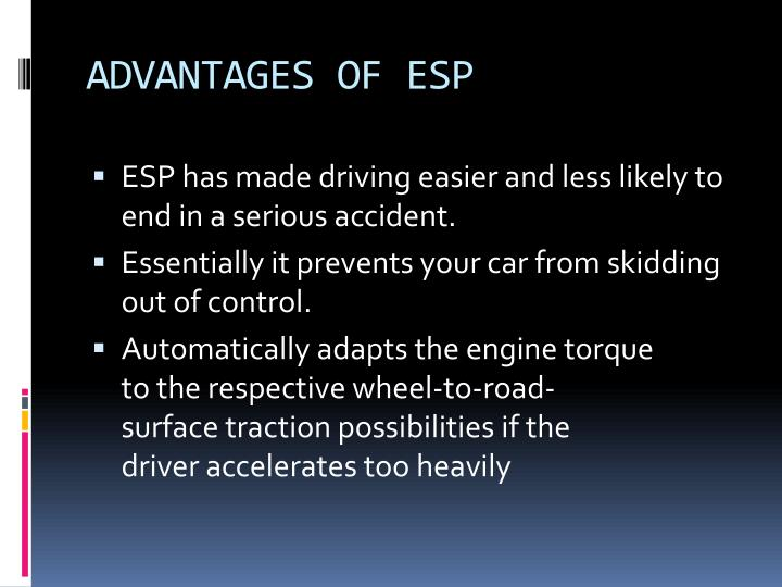 ADVANTAGES OF ESP