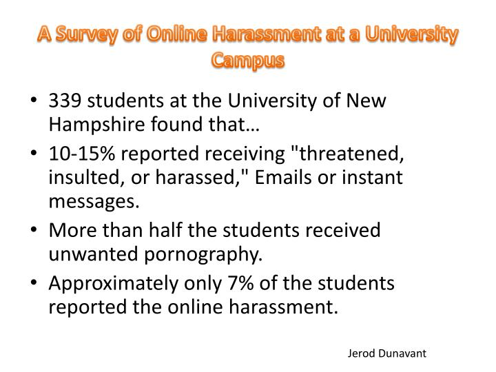 A Survey of Online Harassment at a University Campus