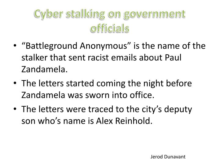 Cyber stalking on government officials