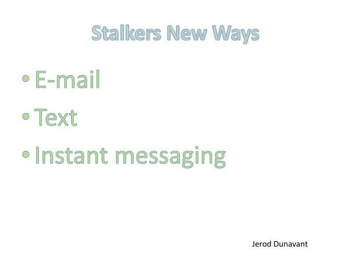 Stalkers New Ways