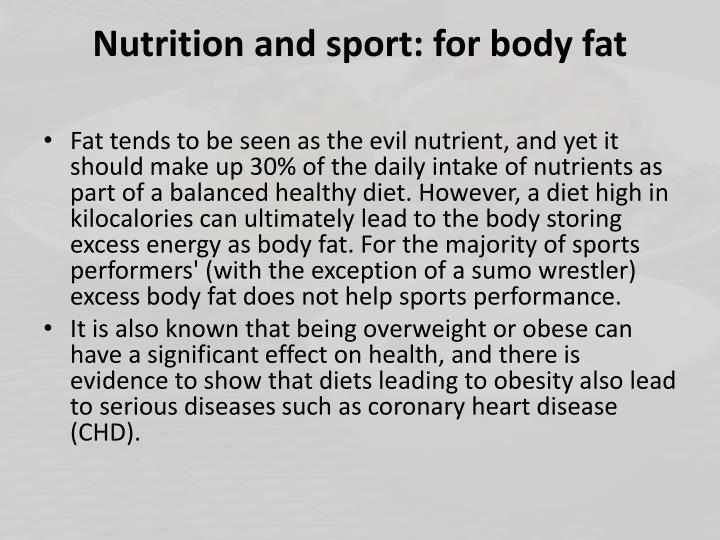 Nutrition and sport: for body fat