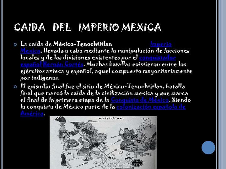 CAIDA   DEL   IMPERIO MEXICA