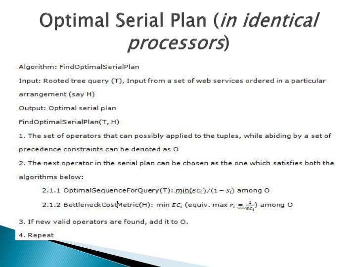 Optimal Serial Plan (