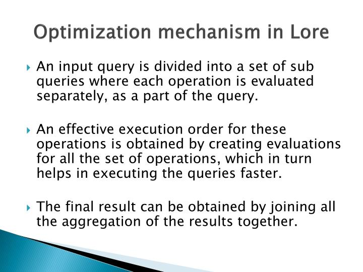 Optimization mechanism in Lore