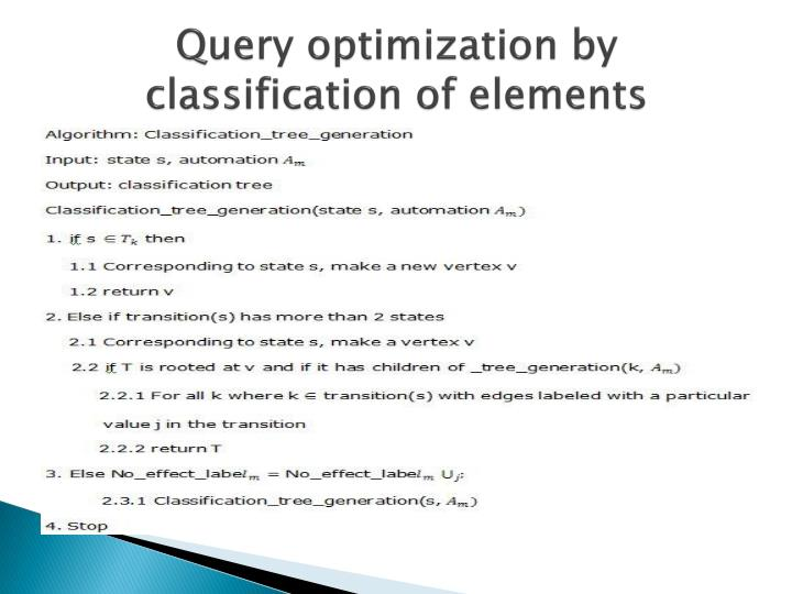 Query optimization by classification of