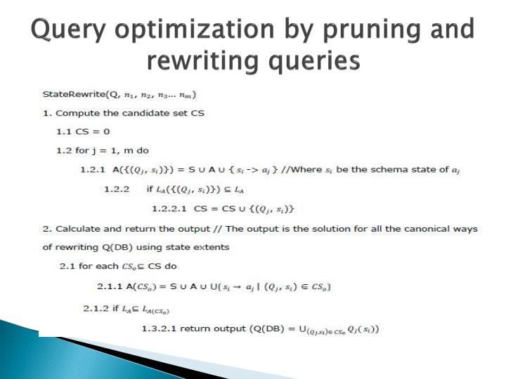 Query optimization by pruning and rewriting queries