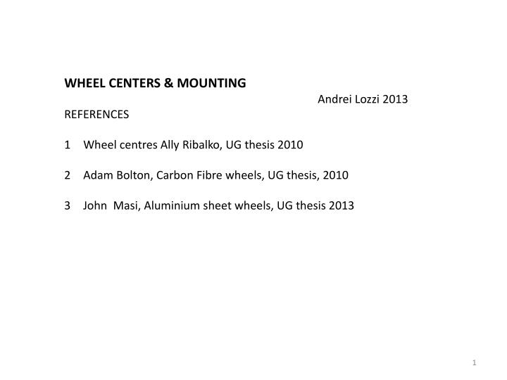 WHEEL CENTERS & MOUNTING
