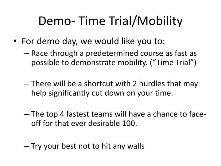 Demo- Time Trial/Mobility