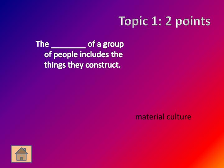 Topic 1: 2 points