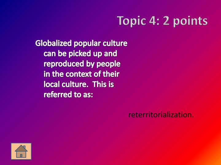 Topic 4: 2 points