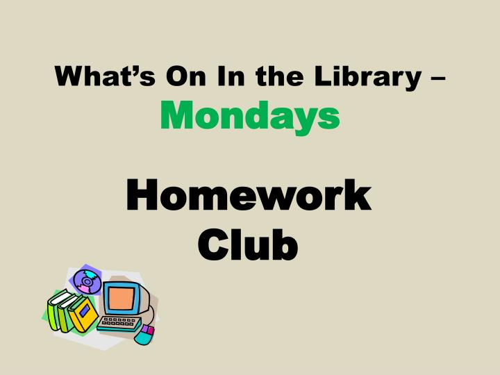 What s on in the library mondays