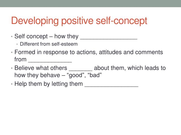Developing positive self-concept