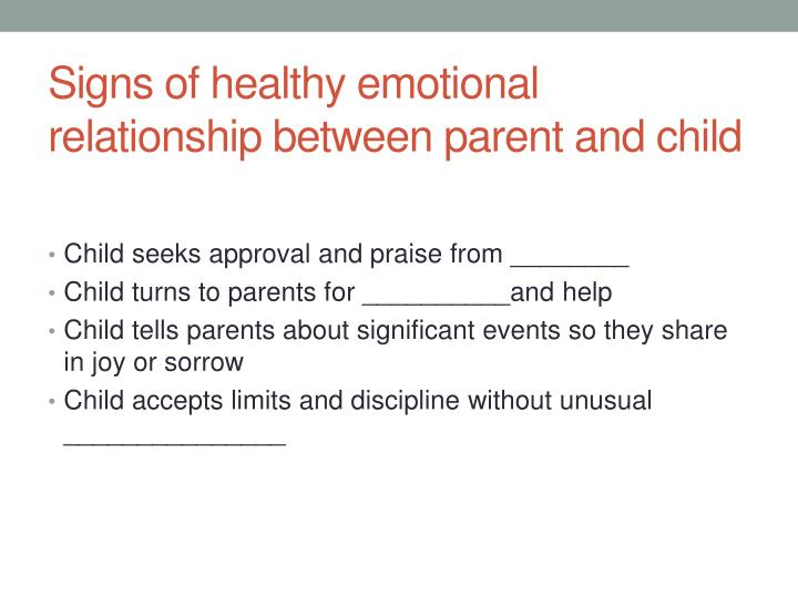 Signs of healthy emotional relationship between parent and child