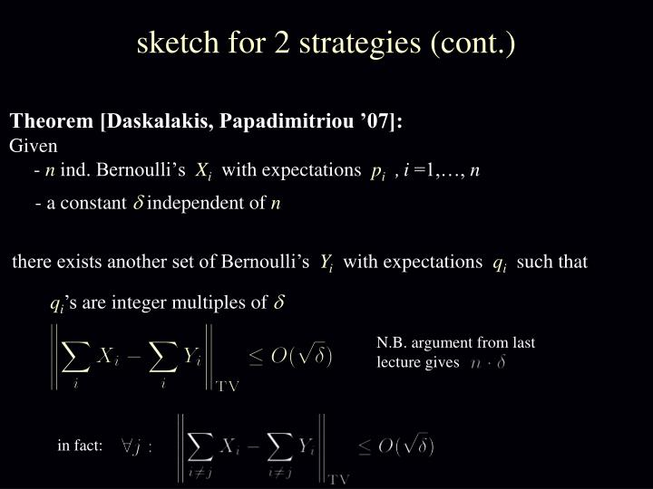 sketch for 2 strategies (cont.)