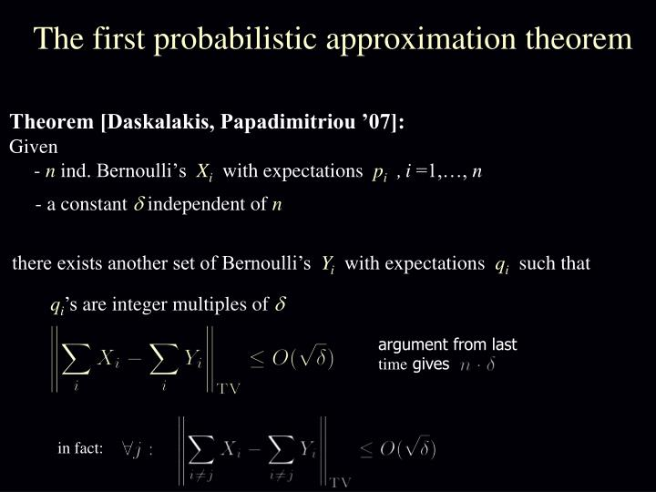 The first probabilistic approximation theorem