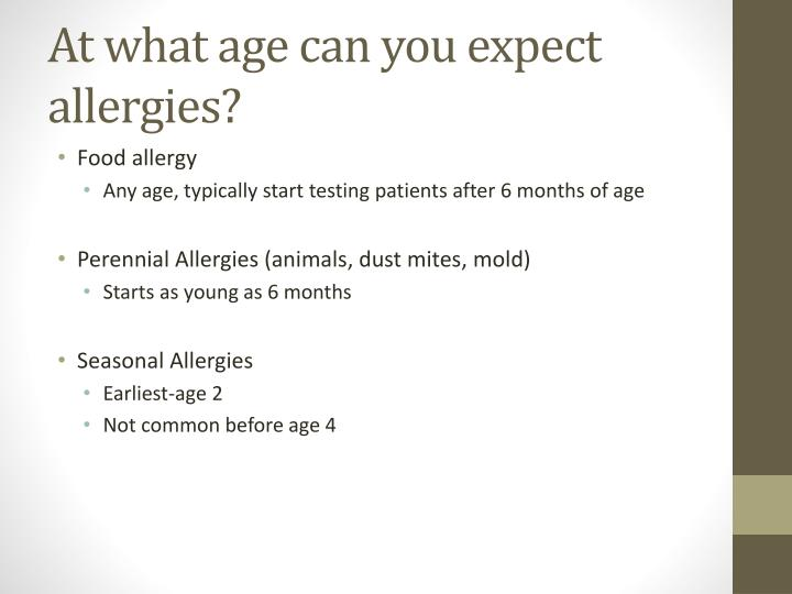 At what age can you expect allergies?