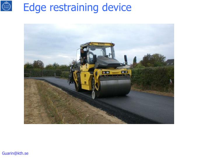 Edge restraining device
