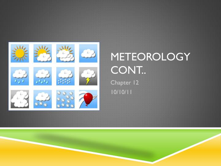 Meteorology cont