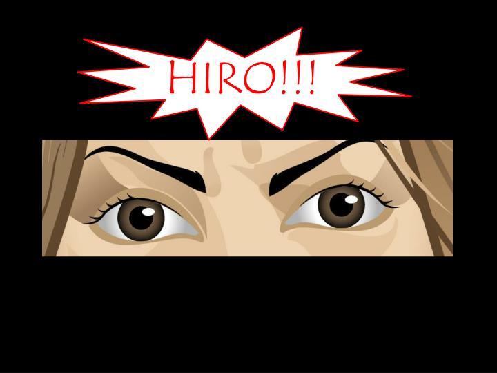 HIRO!!!