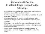 convention reflection in at least 8 lines respond to the following