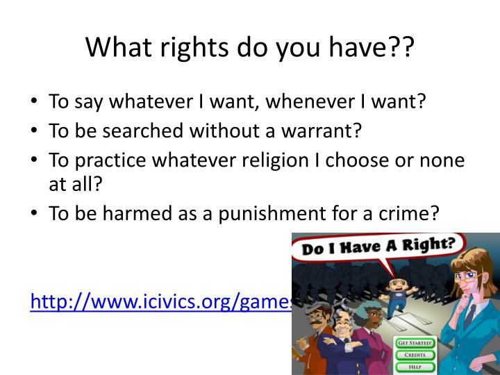 What rights do you have??