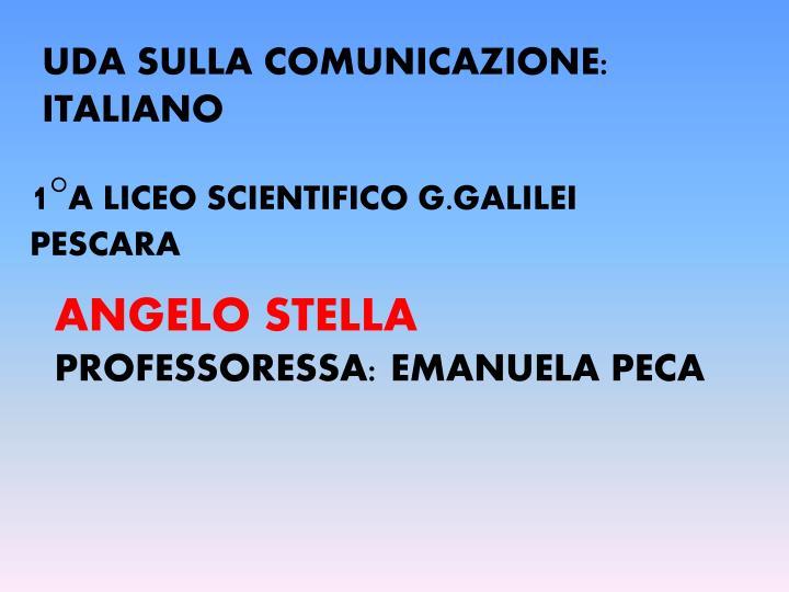 UDA SULLA COMUNICAZIONE: ITALIANO