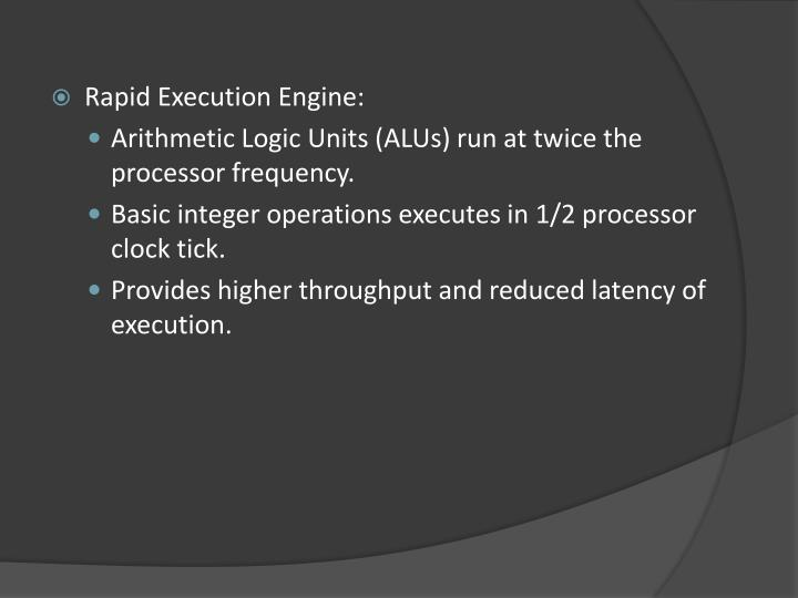 Rapid Execution Engine:
