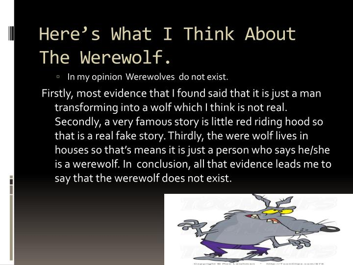 Here's What I Think About The Werewolf.