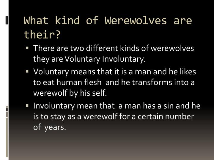 What kind of werewolves are their